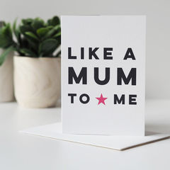 Like,A,Mum,To,Me,Mother's,Day,Card,-,Step,Paper_Goods,Cards,card,greetings_card,mothers_day_card,mothers_day,mummy,mum,mommy,mom,step mum card, mothers day step mum, like a mum card, step mum mother's day card