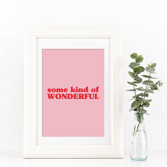 Some,Kind,Of,Wonderful,Typography,Quote,Print,some kind of wonderful, pink and red, quote print, typography, typography quote print, typography print, wonderful print, pink print, nursery print, girls print