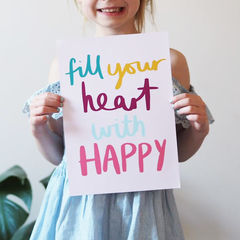 Fill,Your,Heart,With,Happy,Hand,Lettered,Kids,Print,-,Nursery,Children's,fill your heart with happy, quote print, typography print, hand lettered print, hand lettering, kids print, nursery print, print for children, children's print, happy print, colourful print, happy