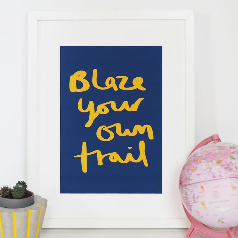 Blaze Your Own Trail Hand Lettered Kids Print - Hand Lettered Print - Nursery Print - Children's Print - product images  of