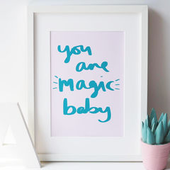 You,Are,Magic,Baby,Hand,Lettered,Kids,Print,-,Nursery,Children's,you are magic baby, magic, you are magic, play, quote print, typography print, hand lettered print, hand lettering, kids print, nursery print, print for children, children's print, happy print, colourful print, happy