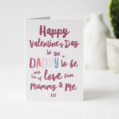 Daddy,To,Be,Valentine's,Day,Card,-,For,Paper Goods,card,christmas card, christmas, valentines day card for daddy, happy valentine's day daddy, daddy to be card, new daddy Valentine's Day card, daddy valentines day card, mummy and me , card from the bump, new daddy card, valentine's day