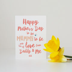 Mummy,To,Be,Mother's,Day,Card,-,First,Paper_Goods,Cards,card,greetings_card,mothers_day_card,mothers_day,mummy,mum,mommy,mom,pink, mummy to be, mum to be, first Mother's Day