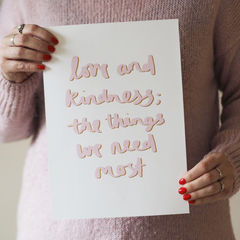 Love,and,Kindness,Hand,Lettered,Typography,Quote,Print,hand lettered quote print, kids print, childrens print, typography print, quote print, hand lettered, hand lettering, love and kindness quote, love and kindness, love, kindness, dr Zeus, hand lettered print, nursery print, kids room print, children's art