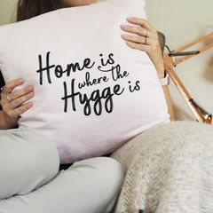 Home,is,where,The,Hygge,Cushion,-,Typography,Quote,Housewares,Pillow,cushion,home is where the hygge is, hygge cushion, hygge, hygge quote cushion, quote cushion, typography quote cushion