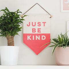Just,Be,Kind,Linen,Flag,just be kind, be kind, wall hanging, pennant, flag, sign, girls bedroom, wall art, bedroom accessory, linen flag,