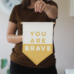 You,Are,Brave,Linen,Flag,you are brave, brave, brave flag, boys bedroom, wall hanging, pennant, flag, sign, girls bedroom, wall art, bedroom accessory, linen flag,