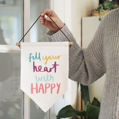 Fill,Your,Heart,With,Happy,Linen,Flag,Wall,Hanging,fill your heart with happy, hand lettering, linen flag, flag, linen wall hanging, kids wall hanging, kids art,, wall hanging,