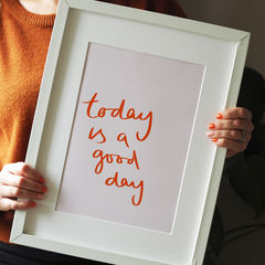 Today,Is,A,Good,Day,Typography,Art,Print,today is a good day, hand lettered, quote print, prints of positivity, typography print, hand letter, hand lettering, kids print, gallery wall, art print