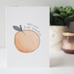 You,Are,Just,Peachy,Card,Paper_Goods,Cards,card,greetings_card,birthday card, just peachy, peach, you are just peachy, just because, thinking of you, well done card