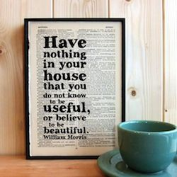 William,Morris,'have,nothing,in,your,house',beautiful,quote,on,framed,book,page,print,william morris, design, inspiration, interiors, vintage, typography, monochrome, housewarming, gift, minimal, modern, rustic