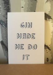 Gin,Made,Me,Do,It,handmade,card,Paper_Goods,cocktail_,alcohol,mother's_ruin,sorry,drink,Cumbria,Those_Cards,Handmade,Digital,greeting,birthday