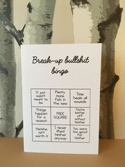 Break-up,bullshit,bingo,card,Paper Goods, single, dumped, break-up, breakup, blunt, monochrome, best friend, same sex, sarcastic, funny, rude, card, cumbria