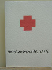 Bad,Fettle,Paper Goods, Cards, Get Well, Get well, card, Cumbrian, Cumbria, Dialect, Local, fettle