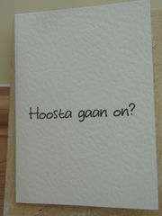Hoosta,Gaan,On?,Paper_Goods,Cards,Blank,Cumbria,Card,Cumbrian,any_occasion,just_because