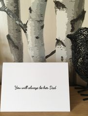 You,will,always,be,her,Dad,Card, bereaved, parent, daddy, dad, fathers, Father's Day, babyloss, grief, death, remembrance, angel baby
