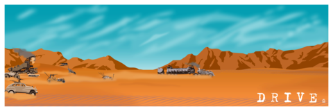 Drive,-,Mad,Max,Fury,Road,inspired,12x36,POPaganda,print,limited,geek,Nerd,giclee,mad max,Fury Road,furios