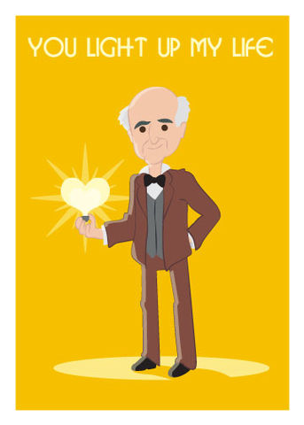 You,Light,Up,My,Life,Edison,Love,Geeky,Greeting,Card,geeky greeting,lightbulb,edison,Heart