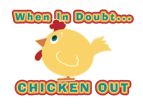 When,in,Doubt,Chicken,Out,2x3,Magnet,chicken,Clucky,cosplay,chicken out,wisdom,advice,geek