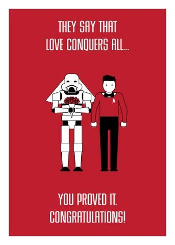 Love,Conquers,All,-,Wedding,Geeky,Greeting,geeky greeting,StarWars,star trek,stormtrooper,redshirt
