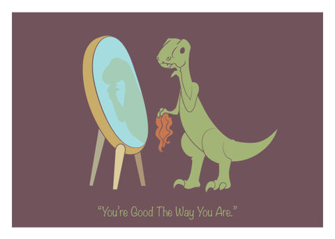 Good,the,Way,You,Are,-,Encouragement,Geeky,Greeting,Card,geek,Nerd,greeting card,encouragement,raptor,doubleclic