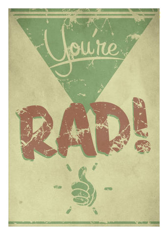 You're,RAD,Geeky,Greeting,Card,rad,geek,Nerd,card,fallout,gamer,vault,geeky greeting