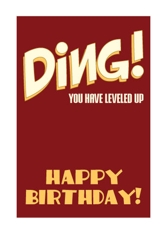 Ding!,Birthday,Level,up,Card,birthday,nerds,card,geeks,Ding,Level Up,gamers