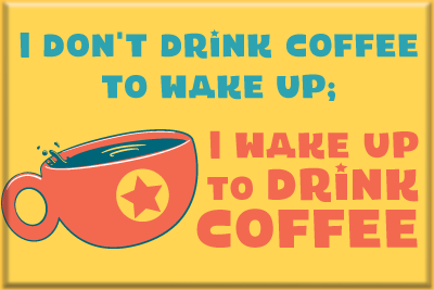 Drink Coffee - 2x3 Magnet - product images