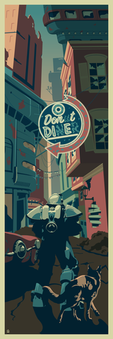 Don't,Die,Fallout,4,inspired,12x36,POPaganda,print,limited,geek,Nerd,gicleé,fallout,fallout4,bethesda,fallout3,commonwealth,power armor,dogmeat,neon sign,neon