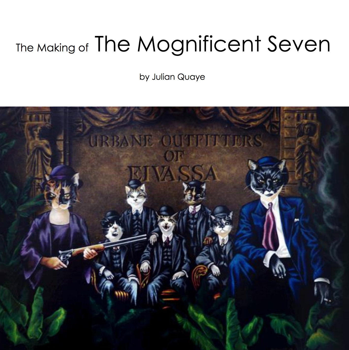 The making of the Mongificent Seven by Julian Quaye
