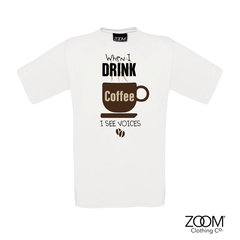 When,I,drink,coffee,T.shirt,Mens,When I drink coffee t. shirt, T. Shirt, T-Shirt, Zoom Tees, Zoom T. Shirts
