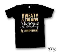 Sweaty,is,Sexy,Ladies,T.shirt,Gym, Gym slogans, Gym t.shirts, Gym quotes