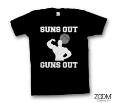 Suns,Out,Guns,T.shirt,Gym, Gym slogans, Gym t.shirts, Gym quotes