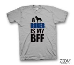 Boxer,is,my,BFF,T.shirt,Animals, Animal slogans, Animal t.shirts, Animal quotes