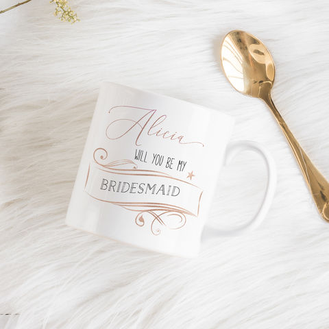 Be,my,Bridesmaid,customised,mug,will you be my maid of honour mug, personalised mugs, wedding mugs, personalised gifts, wedding gift mugs