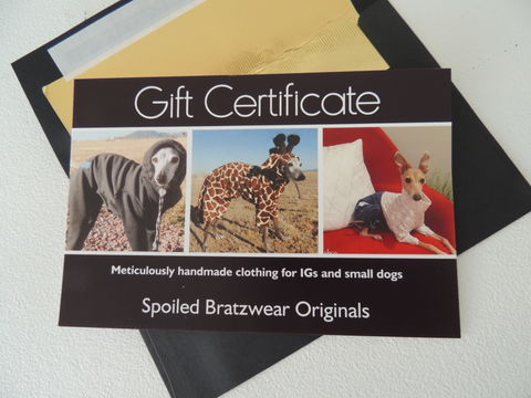 Gift,Certificate,spoiled bratzwear coupon, spoiled bratzwear gift certificate, italian greyhound clothes