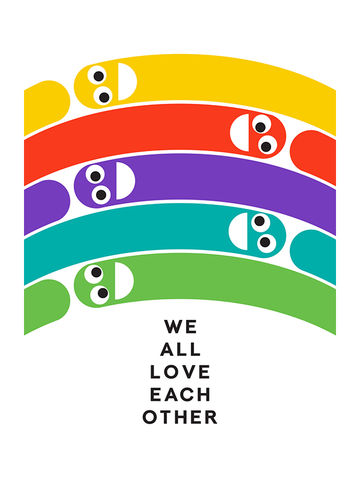 'We,All,Love,Each,Other,',Art,Print,rainbow, lgbt, art, print, love, bold, worms, romantic, care, family, cute, graphic,