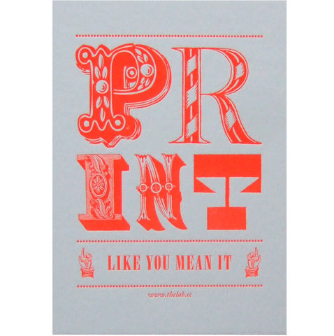 Print,Like,You,Mean,It,~,Letterpress,print,letterpress, printmaking, fluoro, neon, gold, prints, typography, type, print like you mean it