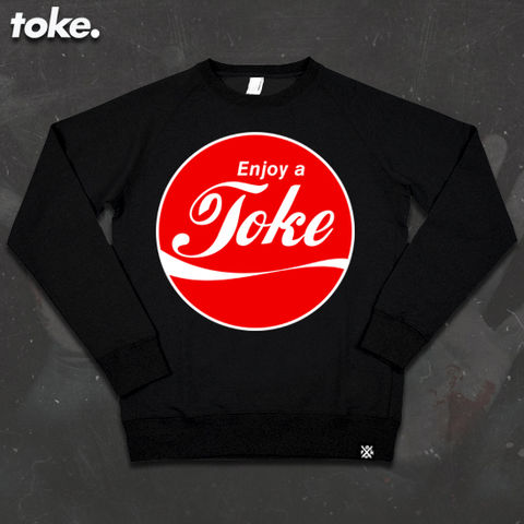 Toke,-,Enjoy,a,Sweatshirt,Toke - Enjoy a Toke - Sweatshirt