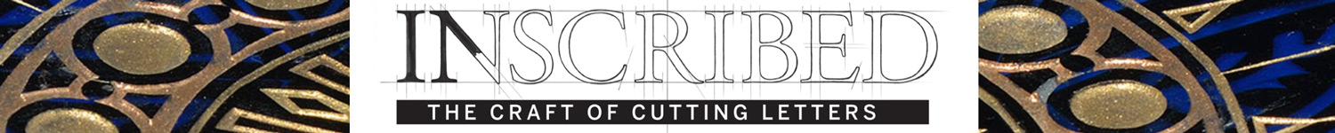 New Exhibition - Inscribed: The Craft of Letter Cutting