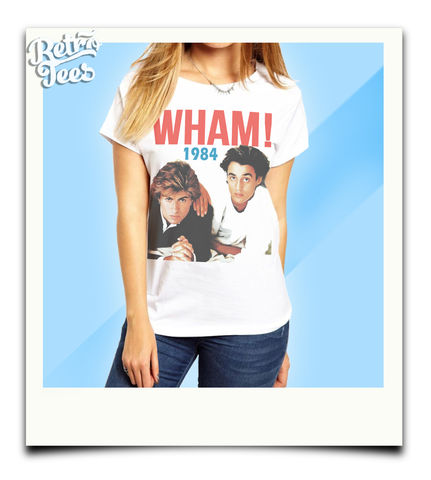 Ladies,WHAM,T-shirt,80s music wham George Michael  andrew ridgeley  choose life t-shirt