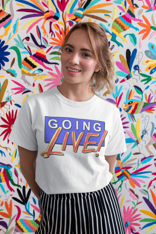 Going,Live,Ladies,Logo,T-shirt,Saturday morning tv bbc schofield sarah greene trevor and simon andy peters t shirt