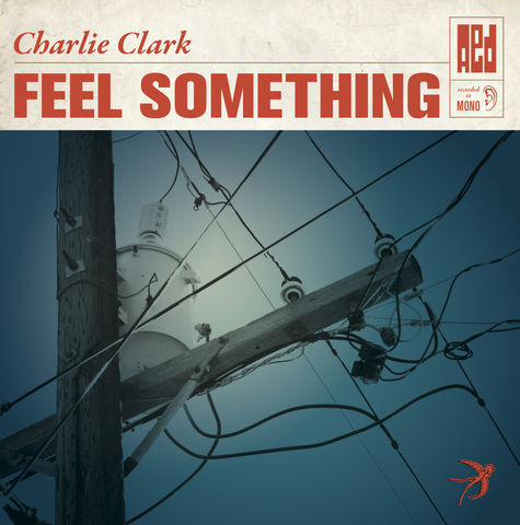 Charlie,Clark:,Feel,Something,10,Vinyl,EP,(includes,CD,version),Charlie; Clark; AED; Vinyl; Feel; Something;