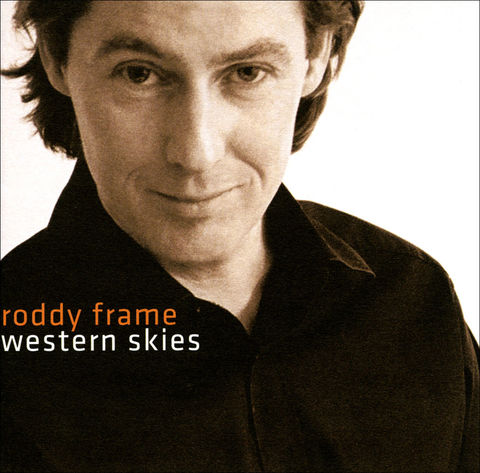 Roddy,Frame:,Western,Skies,CD,Western Skies,  Roddy Frame