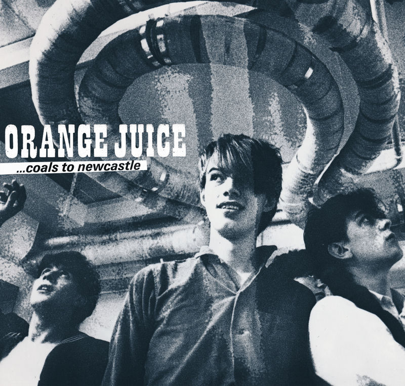 Orange Juice: Coals To Newcastle Box Set  - product image
