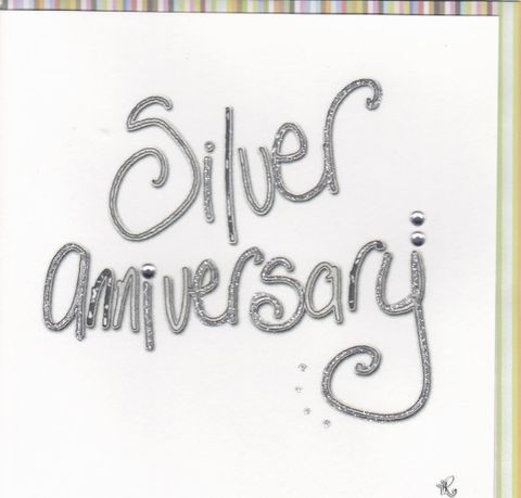 Hand,Finished,Silver,Anniversary,Card,buy silver anniversary card online, wedding anniversary card, cards for anniversaries, silver wedding anniversary, silver anniversary card, 25th wedding anniversary card
