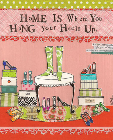 Home,is,Where,You,Hang,Your,Heels,Card,-,Curly,Girl,Design,buy curly girl card online, hang your heels card, birthday card, warm wishes card, new home card, card for new home, new house card, card for new address, welcome to your new home card, change of address card, hand finished, houses, curly girl card