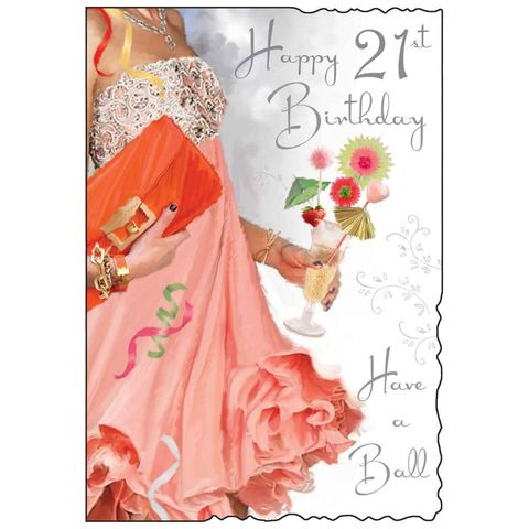 Have,A,Ball,Happy,21st,Birthday,Card,buy 21st birthday card online, female twenty-first birthday card, 21st birthday cards for her, age 21 card, card for age twenty one, male 21st cards, buy 21st birthday cards, dress, gown, ball, cocktails, cocktail, handbag
