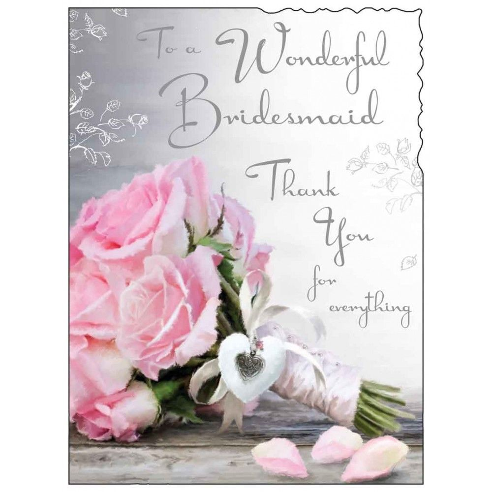 Wonderful Bridesmaid Thank You For Everything Card