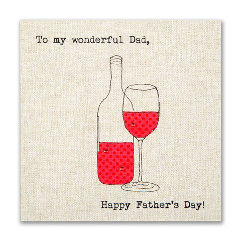 To,My,Wonderful,Dad,Father's,Day,Card,buy dad father's day cards online, buy fathers day cards online, dad cards for fathers day, wonderful dad card, red wine father's day cards,
